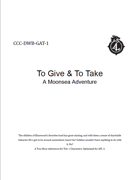 CCC-DWB-GAT-1 To Give and to Take