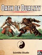 Oath of Duality