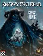 Snowy Owlbear - Fight Your Minis: Icewind Dale: Rime of the Frostmaiden (Fantasy Grounds)