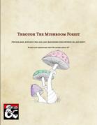 Through The Mushroom Forest