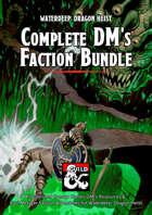 Waterdeep: Dragon Heist Complete DM's Faction Bundle [BUNDLE]