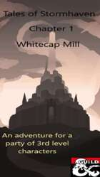 Tales of Stormhaven - Whitecap Mill