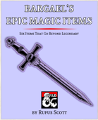 Bargael's Epic Items