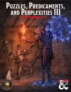 Puzzles, Predicaments, and Perplexities III (Fantasy Grounds)