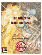The Girl Who Woke the Dead