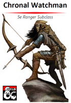 Chronal Watchman - 5e Ranger Subclass