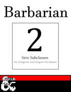2 New Barbarian Subclasses: Eldritch Vessel & Bareknuckle