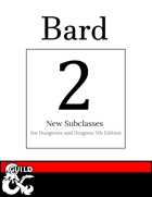 2 New Bard Subclasses: College of Sorrows & College of Movement
