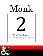2 New Monk Subclasses: Way of the Cosmos & Way of the Steady Hand