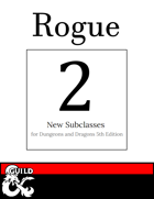 2 New Rogue Subclasses: Interrogator & Gambler