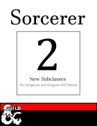 2 New Sorcerer Subclasses: Empath & Blood Magic