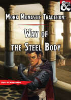 Way of the Steel Body ( Monk Subclass )