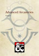 Advanced Arcaneries Vol.1, a Supplement of Spells for D&D 5e