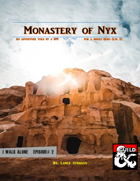 The Monastery of Nyx - I Walk Alone Ep. #2