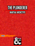 The Plunderer - Martial Archetype
