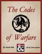 The Codes of Warfare