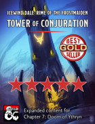 Ythryn Expanded Tower of Conjuration - maps and extra content for Rime of the Frostmaiden