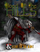 Blood of the Hills - Scout of the Hunt: A Ranger Conclave