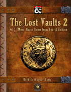The Lost Vaults 2: 650+ More Magic Items from Fourth Edition (Fantasy Grounds)