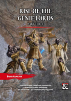 Rise of the Genie Lords - Part Three