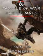 Oracle of War Battle Maps - Stonefire