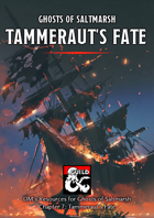 Tammeraut's Fate – a Ghosts of Saltmarsh DM's Resource