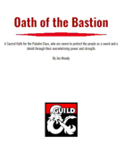 Oath of the Bastion- a Paladin Sacred Oath for D&D 5e