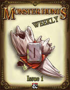 Monster Hunts Weekly: Issue 1