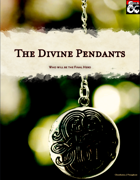 The Divine Pendants - System, Mechanics and Magical Items