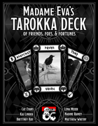 Madam Eva's Tarokka Deck of Friends, Foes and Fortune
