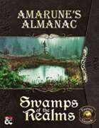 Amarune's Almanac: Swamps of the Realms (Fantasy Grounds)