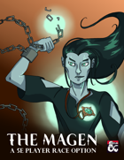 The Magen (5e Race Option)