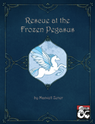 Rescue at the Frozen Pegasus