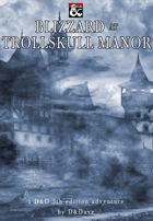 Blizzard at Trollskull Manor