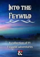 Into the Feywild Adventures [BUNDLE]