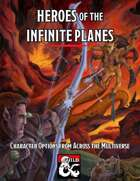 Heroes of the Infinite Planes