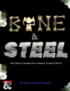 BONE and STEEL: Rule Options to Specialty Armor, Weapons, and Feats