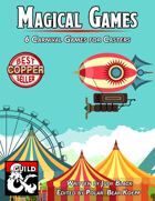 Magical Games: 6 Festival Games for Casters