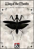 Monastic Tradition: Way of the Mantis