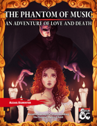 The Phantom of Music: An Adventure of Love and Death