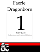 1 New Dragonborn Race: Faerie Dragonborn