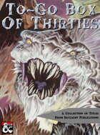 To-Go Box of Thirties [BUNDLE]