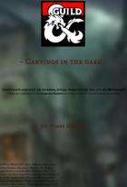 Carvings in the Dark