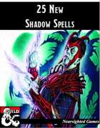 25 New Shadow Spells