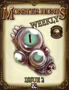 Monster Hunts Weekly: Issue 2 (Fantasy Grounds)