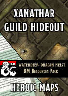 Waterdeep Dragon Heist: Xanathar Guild Hideout DM Resources Pack