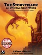 The Storyteller: An Otherworldly Patron
