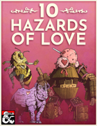 10 Hazards of Love
