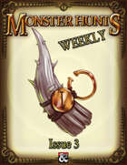 Monster Hunts Weekly: Issue 3