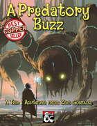 A Predatory Buzz